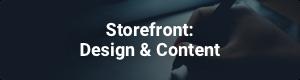 Storefront - Design & Content